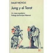 Jung y El Tarot by Sallie Nichols