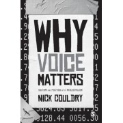 Why Voice Matters by Nick Couldry