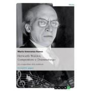 Herwarth Walden: Compositore E Drammaturgo. Un Avanguardista Della Tradizione