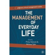 The Management of Everyday Life by Melissa Tyler