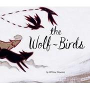Wolf-Birds by Willow Dawson