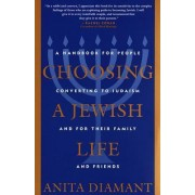 Choosing a Jewish Life by Anita Diamant