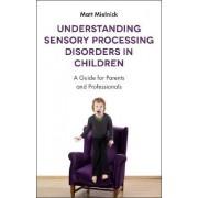 Understanding Sensory Processing Disorders in Children by Matt Mielnick