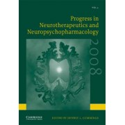 Progress in Neurotherapeutics and Neuropsychopharmacology: Volume 3, 2008 2008: v. 3 by Jeffrey L. Cummings