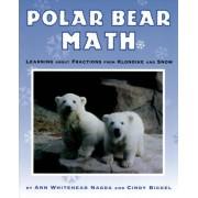 Polar Bear Math by Ann Whitehead Nagda