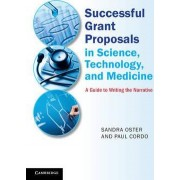 Successful Grant Proposals in Science, Technology and Medicine by Sandra Oster