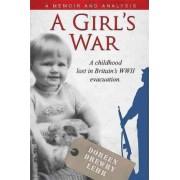 A Girls War by Doreen Drewry Lehr