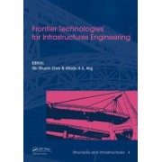 Frontier Technologies for Infrastructures Engineering: Vol. 4 by Alfredo H. S. Ang