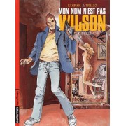 Mon Nom N'est Pas Wilson Tome 3 - Berlin