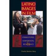 Latino Images in Film by Charles Ramirez Berg