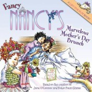 Fancy Nancy's Marvelous Mother's Day Brunch by Jane O'Connor