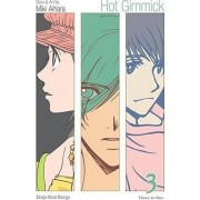 Hot Gimmick, Volume 3 by Miki Aihara