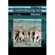 Walker's Mammals of the World: 2-vol. set by Ronald M. Nowak