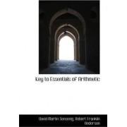 Key to Essentials of Arithmetic by David Martin Sensenig