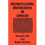 Monoclonal Antibodies in Cancer by Stewart Sell