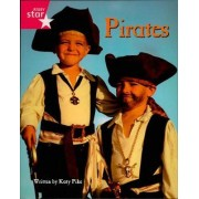 Pirate Cove Pink Level Non-Fiction: Pirates! by Lisa Thompson
