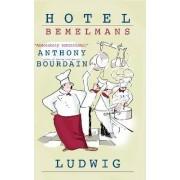 Hotel Bemelmans by Ludwig Bemelmans
