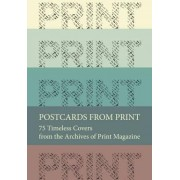 Postcards from Print by Steven Heller