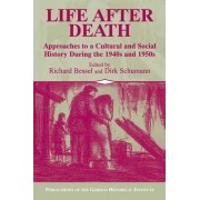 Life after Death by Richard Bessel