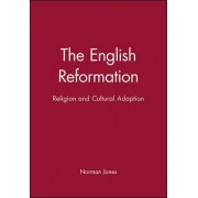 The English Reformation by Norman Jones