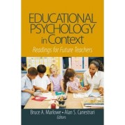Educational Psychology in Context by Bruce A. Marlowe