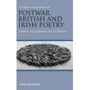 A Concise Companion to Post-War British and Irish Poetry by C. D. Blanton