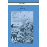Aesop's Fables With Numerous Illustrations by Maud U. Clarke by Aesop