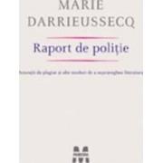 Raport de politie - Marie Darrieussecq