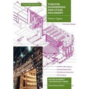 Theatre Engineering and Stage Machinery by Toshiro Ogawa