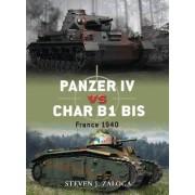 Panzer IV vs. Char B1 Bis by Steven J. Zaloga