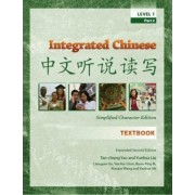 Integrated Chinese Level 1 Part 2 (Simplified) - Textbook by Tao-Chung Yao