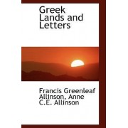 Greek Lands and Letters by Francis Greenleaf Allinson