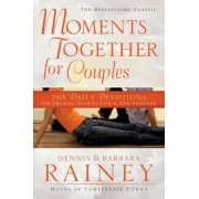 Moments Together for Couples by Dennis Rainey