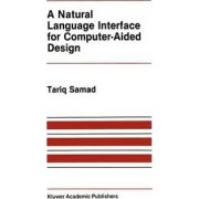 A Natural Language Interface for Computer Aided Design by T. Samad