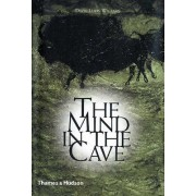The Mind in the Cave by David J. Lewis-Williams