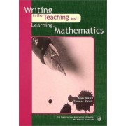 Writing in the Teaching and Learning of Mathematics by John Meier