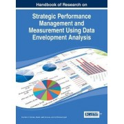 Strategic Performance Management and Measurement Using Data Envelopment Analysis by Ibrahim H Osman
