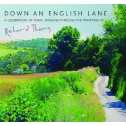 Down an English Lane by Thorn Richard