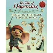 The Tale of Despereaux Glow-In-The-Dark Sticker Book by Candlewick Press