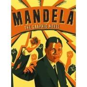 Mandela, The Graphic Novel by Nelson Mandela Centre of Memory