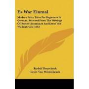 Es War Einmal by Rudolf Baumbach
