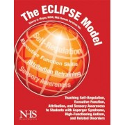 The Eclipse Model: Teaching Self-Regulation, Executive Function, Attribution, and Sensory Awareness to Students with Asperger Syndrome, H