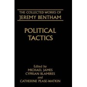 The Collected Works of Jeremy Bentham: Political Tactics by Jeremy Bentham