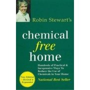 Chemical Free Home by Stewart Robyn
