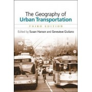 The Geography of Urban Transportation by Genevieve Giuliano
