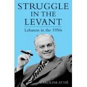 Struggle in the Levant by Caroline Attie