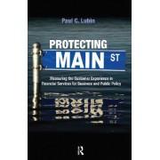 Protecting Main Street by Paul C. Lubin