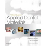 A Clinical Guide to Applied Dental Materials by Stephen J. Bonsor