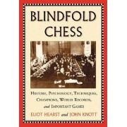 Blindfold Chess by Eliot Hearst
