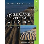 Agile Game Development with SCRUM by Clinton Keith